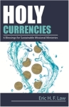 Holy Currencies by Rev. Dr. Eric Law