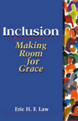 Inclusion, Making Room for Grace by Rev. Dr. Eric Law